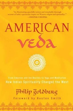 Book Review American Veda by Philip Goldberg